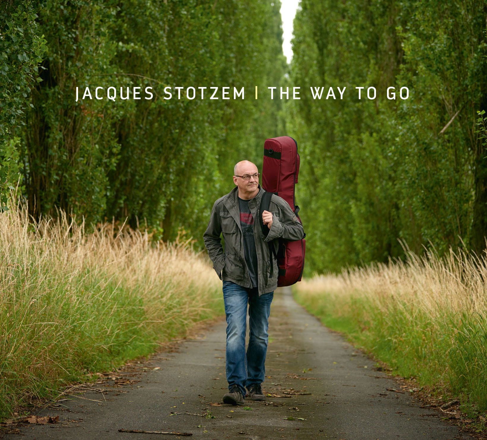 Jacques Stotzem the way to go